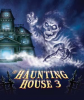 Haunting House 3 - Ghost Story (engl.)