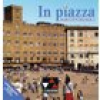 In piazza A / In piazza A/B Audio-CD Collection 2